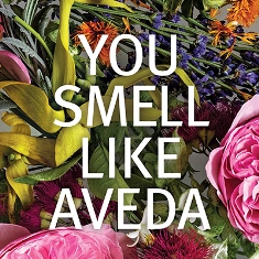 you smell like aveda